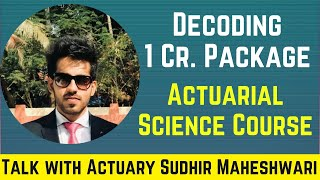 1 Crore Salary in Actuarial Science Course || Facts Discussion with Actuary Sudhir Maheshwari