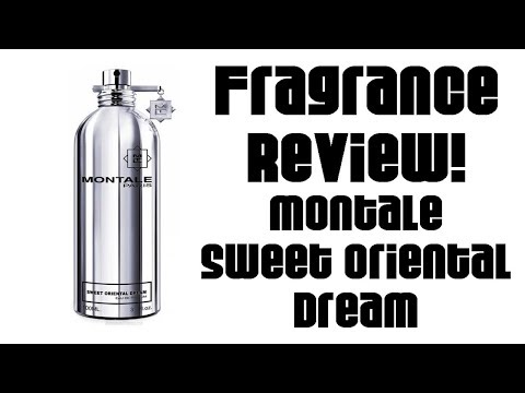 Fragrance Review :: Montale Sweet Oriental Dream | Niche