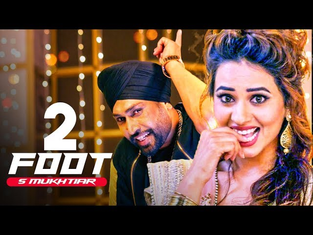 2 Foot Full Video Song HD | S Mukhtiar, Kuwar Virk | New Punjabi Songs 2017