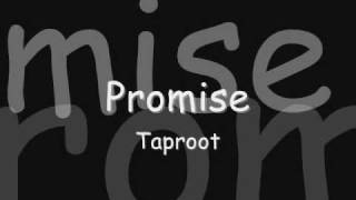 Taproot- Promise with Lyrics