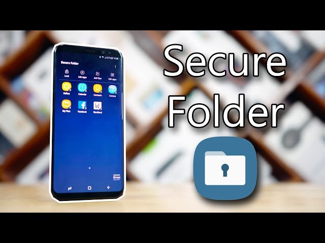 Samsung Secure Folder - Features & How to Use!