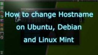 How to change Hostname on Ubuntu, Debian and Linux Mint