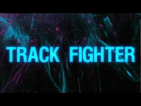 Track Fighter LA Lyric Video