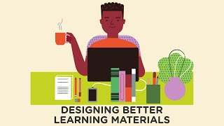 4 Design Tips for Building Better Learning Materials
