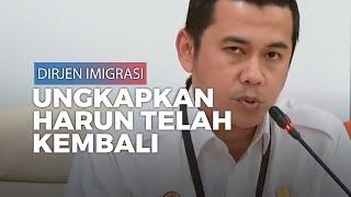 Dirjen Imigrasi Pastikan Buronan KPK Harun Masiku Telah Kembali ke Indonesia