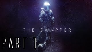 The Swapper Walkthrough - Part 1 - Return to Space Station Theseus