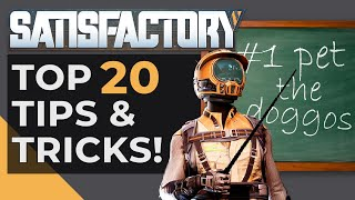 20 Satisfactory Tips for Beginners and Veterans | Tips and Tricks for the Satisfactory Steam Release