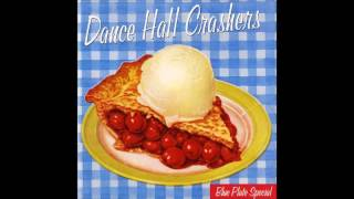 Dance Hall Crashers - Blue Plate Special (Full EP - 1998)