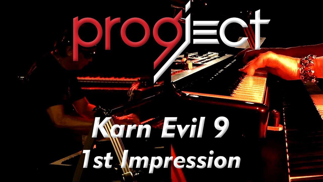 Karn Evil 9 - 1st Impression