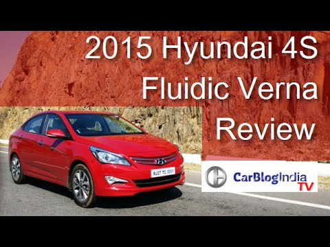 2015 Hyundai Verna (4S Fluidic Verna) Review With Test Drive- Both Petrol And Diesel Models