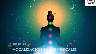 Vocalización Con Las 7 Vocales Meditación Guiada