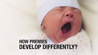 How do preemies develop differently