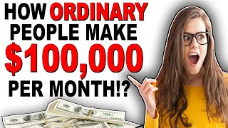 EARN $100,000 PER MONTH FOR FREE! 💻 HOW ORDINARY PEOPLE MAKE MONEY ONLINE 2020!