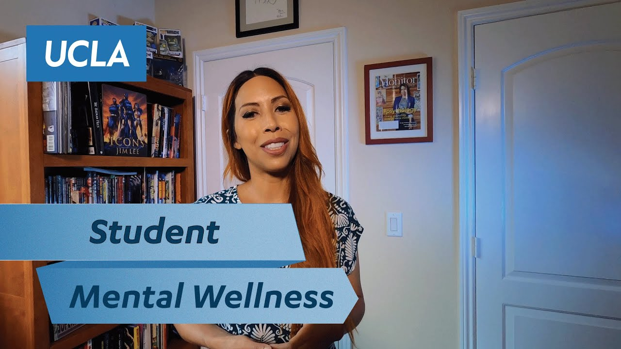 Student Resources for Mental Wellness at UCLA