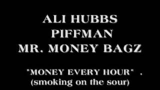 MONEY EVERY HOUR , ALI HUBBS, MR MONEY BAGS