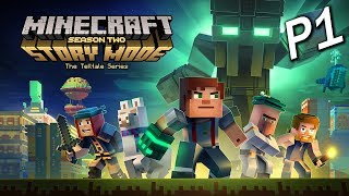 Minecraft: Story Mode - Season Two Episode 1 Part 1 - 更自由的新冒險