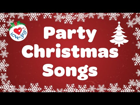 CHRISTMAS PARTY SONGS PLAYLIST FOR THE WHOLE FAMILY