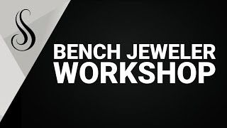 Why should you attend Bench Jeweler Workshop?