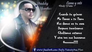 Como Y Vete - Daddy Yankee CON LETRA (Talento De Barrio: Soundtrack) Original