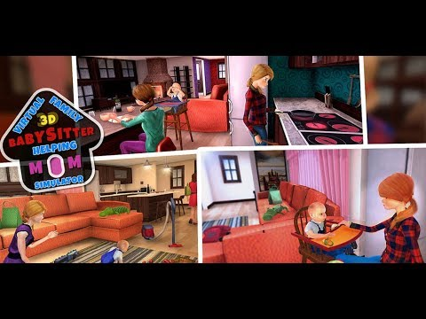 Virtual Family Babysitter Helping Mom Simulator 3D Video