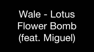 Lotus flower bomb miguel wale lotus flower bomb feat miguel audio mightylinksfo