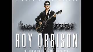 """ROY ORBISON with the Royal Philharmonic Orchestra """"YOU GOT IT"""" -2017 version-"""