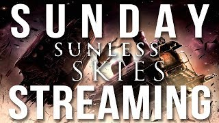 Sunday Streaming - Sunless Skies