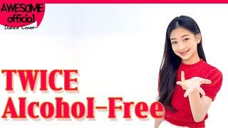 나하은(Na Haeun)-트와이스(TWICE) - 알콜프리(Alcohol-Free)- Dance Cover