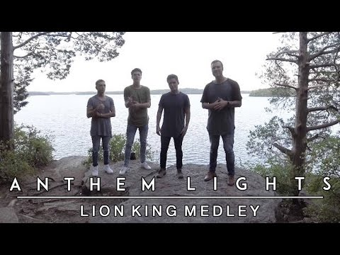 Lion King Medley | Anthem Lights Mashup