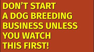 How to Start a Dog Breeding Business | Including Free Dog Breeding Business Plan Template
