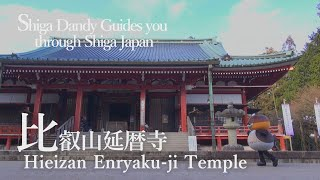 Hieizan Enryakuji【Shiga Dandy Guides you through Shiga Japan】