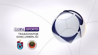 Trabzonspor 3 - 1 Gençlerbirliği