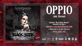 22   OPPIO   Jamil (BLACK BOOK MIXTAPE Hosted Vacca DON)