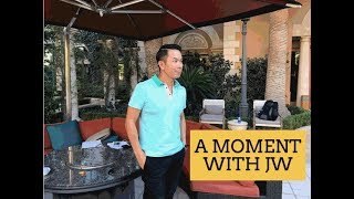 A Moment with JW - Do you have time?