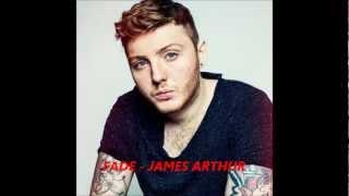 james arthur - fade/ lyrics in description!