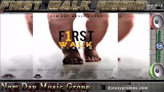 First Walk Riddim Mix  JUNE 2016 ||New Day Music Group||  @djeasy