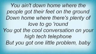 Julie Roberts - You Ain't Down Home Lyrics