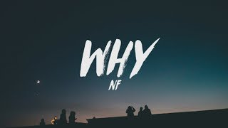 NF   Why (Lyrics)