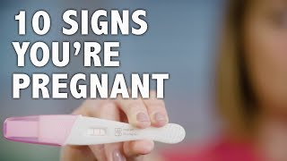 10 signs you're pregnant