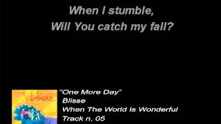 Blisse - One More Day (Lyrics)
