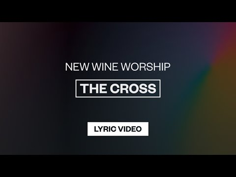The Cross - Youtube Lyric Video