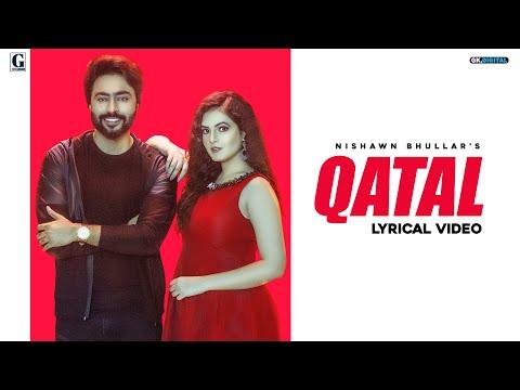 QATAL (Lyrical Video) Nishawn Bhullar & Gurlez Akhtar | Jass Manak | GK DIGITAL | Geet MP3