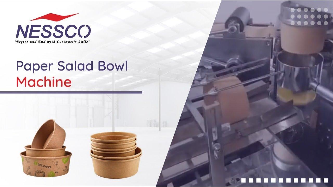 Paper Salad Bowl Making Machine   Fully Automatic   Nessco