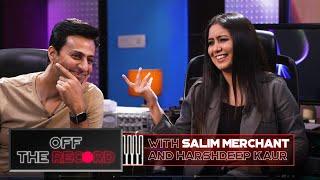 Off The Record   Salim Merchant feat. Harshdeep Kaur   Epsiode 7