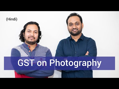 , title : 'GST On Photography Business in India (All Scenarios (Hindi))