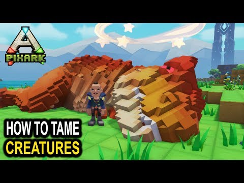 PixARK HOW TO TAME CREATURES!! Full Taming Guide! PixArk Early Access Gameplay Taming