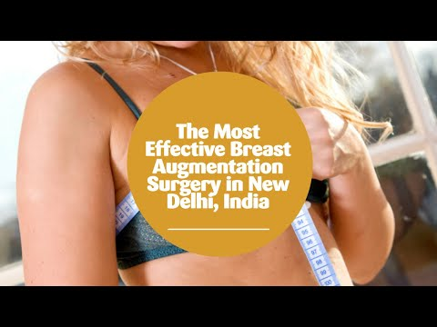 The-Most-Effective-Breast-Augmentation-Surgery-in-New-Delhi-India