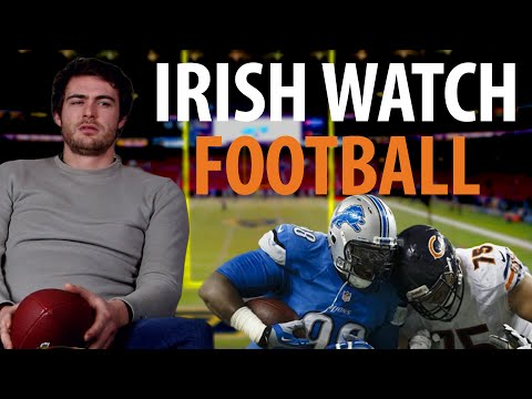Irish People Watch American Football For The First Time