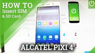 INSERT SIM & Memory SD Card Alcatel PIXI 4 | How to - Most