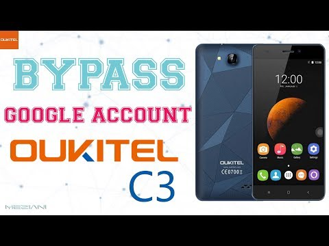 Bypass Google Account OUKITEL C3 Remove FRP Mp3